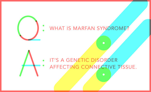 10 Things You Didn t Know About Marfan Syndrome